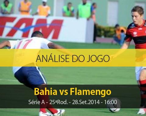Análise do jogo: Bahia vs Flamengo (28 Setembro 2014)