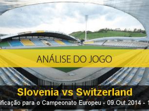 Análise do jogo: Eslovénia X Suíça (9 Outubro 2014)