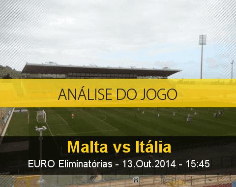 Análise do jogo: Malta vs Itália (13 Outubro 2014)