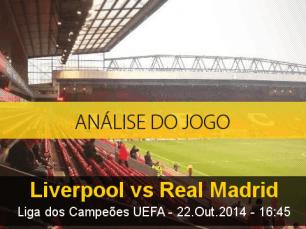 Análise do jogo: Liverpool X Real Madrid (22 Outubro 2014)