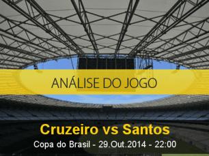 Análise do jogo: Cruzeiro X Santos (29 Outubro 2014)