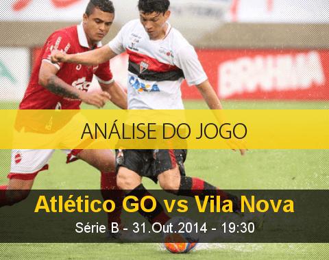 Análise do jogo: Atlético Goianiense X Vila Nova (31 Outubro 2014)