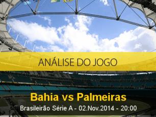 Análise do jogo: Bahia X Palmeiras (2 Novembro 2014)
