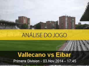 Análise do jogo: Rayo Vallecano X Eibar (3 Novembro 2014)