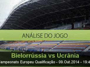 Análise do jogo: Bielorrússia vs Ucrânia (9 Outubro 2014)