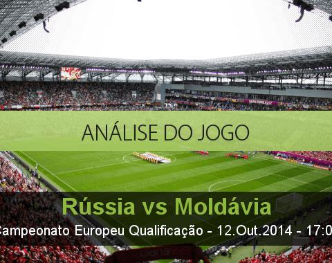 Análise do jogo: Rússia vs Moldávia (12 Outubro 2014)