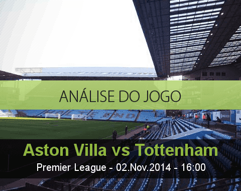 Análise do jogo: Aston Villa vs Tottenham Hotspur (2 Novembro 2014)