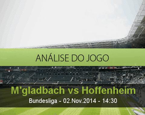 Análise do jogo: Borussia M'gladbach vs Hoffenheim (2 Novembro 2014)