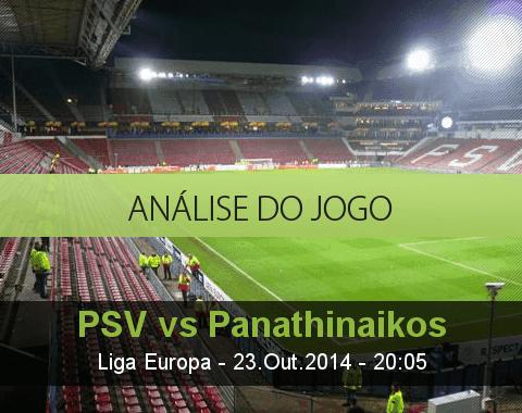 Análise do jogo: PSV vs Panathinaikos (23 Outubro 2014)