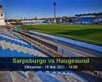 Prognóstico Sarpsburgo Haugesund (16 Maio 2021)