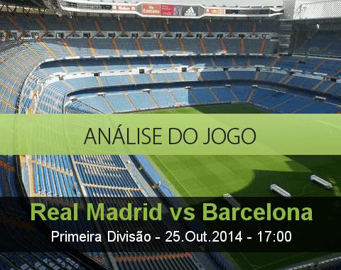 Análise do jogo: Real Madrid vs Barcelona (25 Outubro 2014)