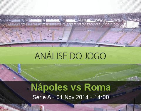 Análise do jogo: Nápoles vs Roma (1 Novembro 2014)