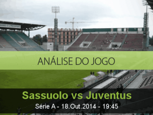 Análise do jogo: Sassuolo vs Juventus (18 Outubro 2014)