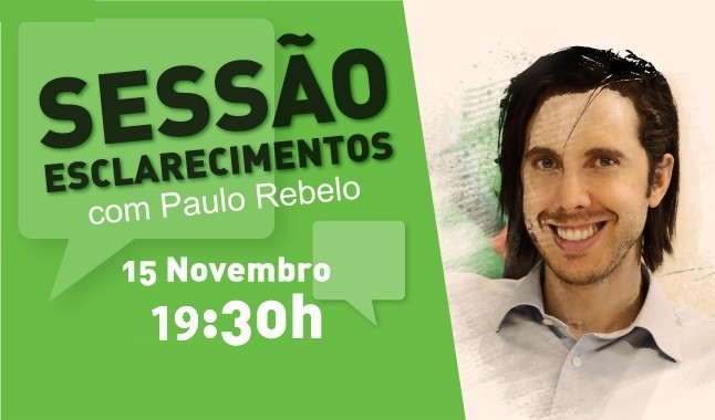 Sessão de esclarecimentos - 15 Novembro