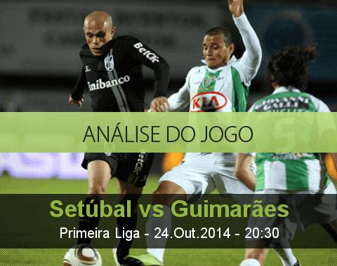 Análise do jogo: Setúbal vs Guimarães (24 Outubro 2014)