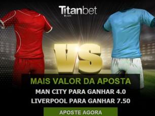 Manchester City vs Liverpool: o maior prémio que vais encontrar ao apostar nestas equipas