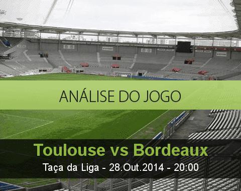 Análise do jogo: Toulouse vs Bordéus (28 Outubro 2014)