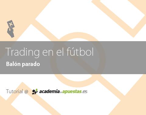 Trading en Fútbol: Balón parado