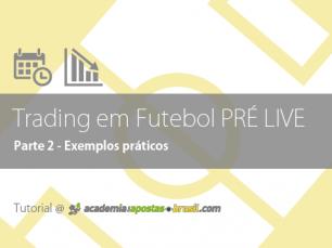 Trading Pré Live no futebol: exemplo prático (2/2)