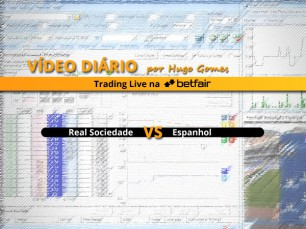 Real Sociedade vs Espanhol - vídeo completo de trading na Betfair