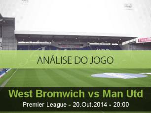 Análise do jogo:  West Bromwich Albion vs Manchester United  (20 Outubro 2014)